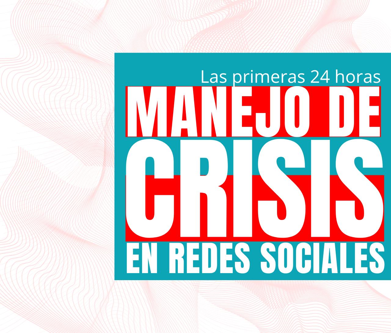 manejo crisi redes sociales